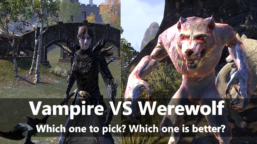 Werewolf VS Vampire, Which one is Better? How to Decide